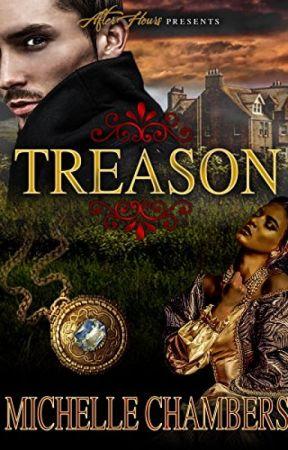 Treason by MichelleChambers5
