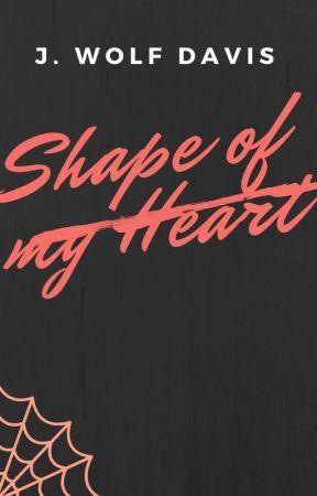Shape of My Heart by jwolfdavis