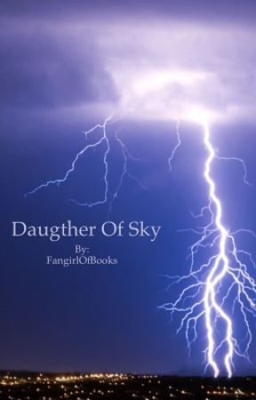 Daugther Of Sky by FangirlOfBooks