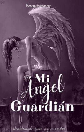Mi Ángel Guardián by Lala_winter16