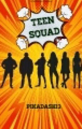 Teen Squad by pikadash13