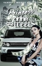 I.Princess of the $treets by VanessaTheAuthor