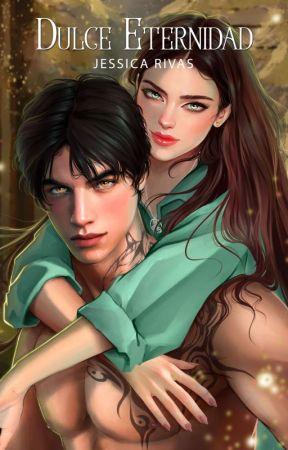 Dulce Eternidad © by JessRe