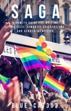SAGA (An LGBT Guide) by Blue_Cat302