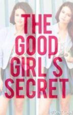 The good girls secret ( on Hold) by xxlilzeexx