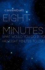 Eight Minutes by cassiebatt