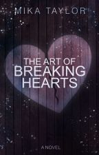 The art of breaking hearts by Flauscheball