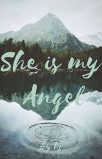 She is my Angel by dishi4012