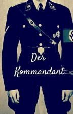 Der Kommandant   #GoldenAward_2018  #NobelAwards2018 by Dear-Amira