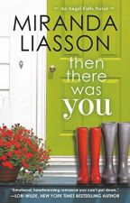 Then There Was You (Excerpt) by MirandaLiasson