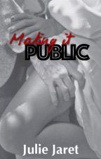 Making it Public by JulieJaret