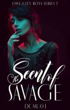 The Scent Of Savage  by dcmuch