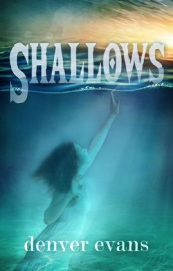 Shallows (Preview)