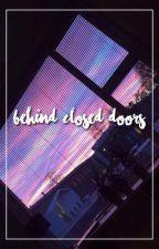 BEHIND CLOSED DOORS ⇝ HEMMINGS ✓ [Watty's 2018] by asdflkjhg5sos