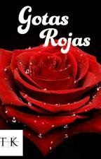 Gotas Rojas by TheKales
