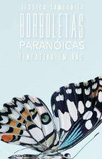 borboletas paranoicas - Tentativa em Vão  by JssicaLamounier
