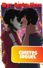 ~Chistes Hiroguel~ by AntoJinx