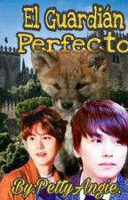 El Guardián Perfecto (KyuMin 18+) by PettyAngie