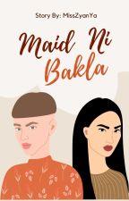 Maid ni Bakla by Kitty_Cyka