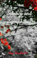 Silence and Symphony by RoshinR