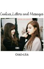 Cookies, letters and messages - Chaelisa  by Mochis_do_Bangtan