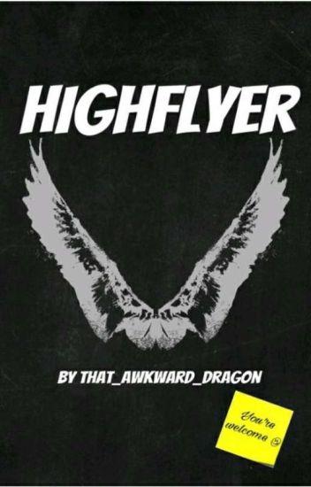 Highflyer (TW#2) [ON HOLD]