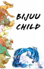 Bijuu Child by ANBU_Black_Ops