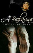 A Bailarina  by Thauany_Silva