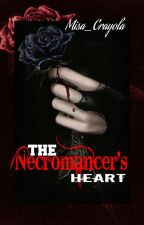 THE NECROMANCER'S HEART ( Margareth ) by Misa_Crayola