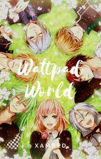 Wattpad World #Wattys2018 by XamRed