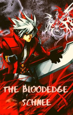 The Bloodedge Schnee - The Schnee Life - Wattpad