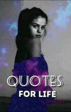 QUOTES for life  by BoniHonja