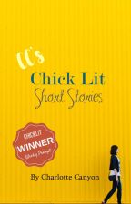 Chick Lit Short Stories by CharlotteCanyon