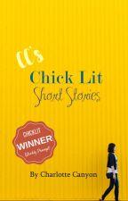 Chick Lit Short Stories by CharlotteCanyon