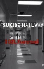 Suicide Hallway { O2L\Magcon Fanfiction} by Bows_Ballet