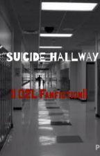Suicide Hallway || O2L Fanfiction by Bows_Ballet