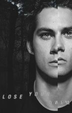 Lose Your Mind | Teen Wolf by kmness