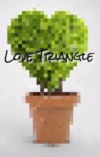Love Triangle ❤️ by MaraArianna22