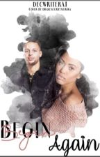 Begin Again || Sequel || Stephen Curry by decwriterA1