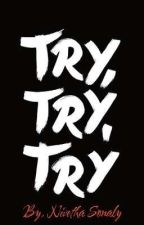 Try Try Try !!!  by selfiesonaly143