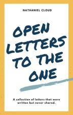 Open Letters to the One by SoulRebel6
