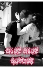 Alev Alev ZeyKer +18 by kerem_sayer