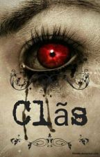 Clãs (Livro 2) by ghouls_wolfs