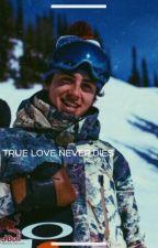True Love Never Dies (Mark Mcmorris Fanfic) by dsjwriting