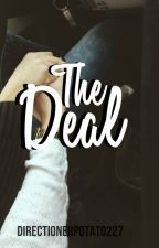 The Deal by directionerpotato227