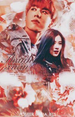 GOT7 x BlackPink - YugChae • Tháng ngày thanh xuân ấy