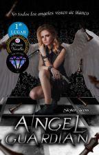 ANGEL GUARDIAN  by SkylerTeens