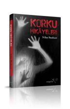 Kısa Korku Hikayeleri (Kitap Oldu) by NilayBozkrt