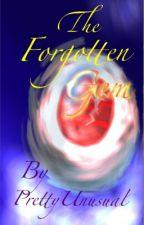 The Forgotten Gem(PLEASE READ THE REWRITTEN VERSION!) by PrettyUnusual