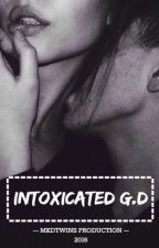 Intoxicated // Grayson Dolan by mkdtwins